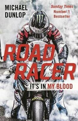 Road Racer It's In My Blood By Michael Dunlop 9781782439097   Brand New • 9.14£
