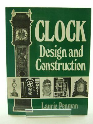 Clock Design And Construction By Penman, Laurie Paperback Book The Cheap Fast • 45.99£
