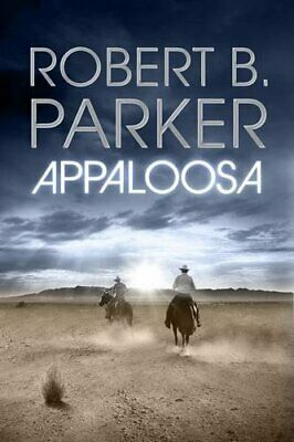 Appaloosa By Parker, Robert B. Book The Fast Free Shipping • 11.27£