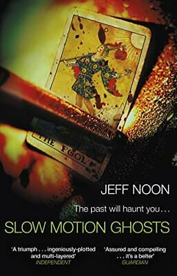 £5.99 • Buy Slow Motion Ghosts By Noon, Jeff Book The Cheap Fast Free Post