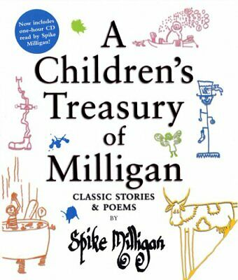A Children's Treasury Of Milligan: Classic Stories... By Spike Milligan Hardback • 16.96£