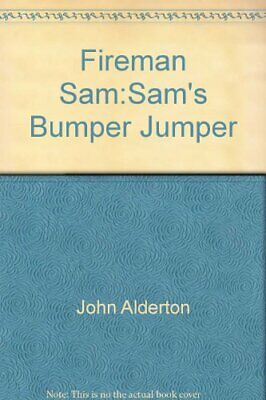 Fireman Sam:Sam's Bumper Jumper By John Alderton Book The Cheap Fast Free Post • 58.99£
