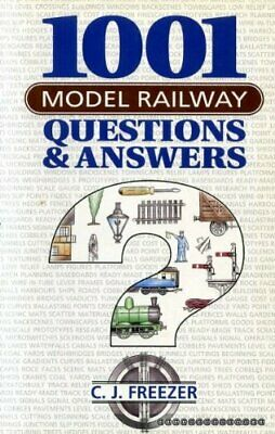 1001 Model Railway Questions And Answers By Freezer, C.J. Hardback Book The • 5.49£