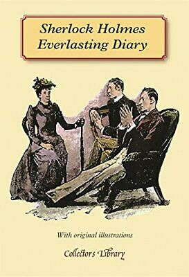 Sherlock Holmes Everlasting Diary (Collectors Library) By Gray, Rosemary Book • 13.99£