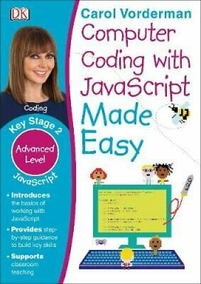 £5.54 • Buy Computer Coding With JavaScript Made Easy, Ages 7-11 (Key Stage... 9780241316627