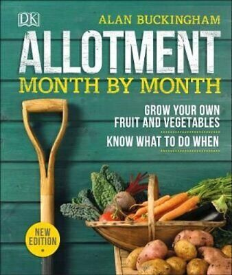 Allotment Month By Month Grow Your Own Fruit And Vegetables, Kn... 9780241360002 • 13.95£