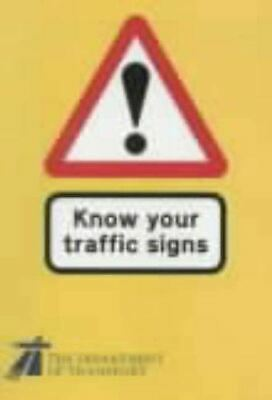 £2.29 • Buy Know Your Traffic Signs (Hmso), Transport Dept.of, Like New, Paperback