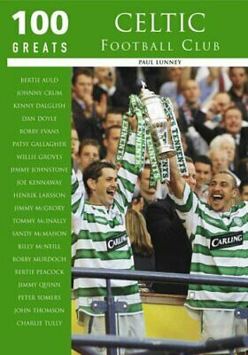 £7.49 • Buy Celtic FC (100 Greats) By Paul Lunney Paperback Book The Cheap Fast Free Post