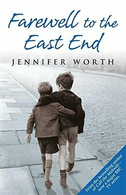 Farewell To The East End (Call The Midwife) By Worth, Jennifer Paperback Book • 3.69£