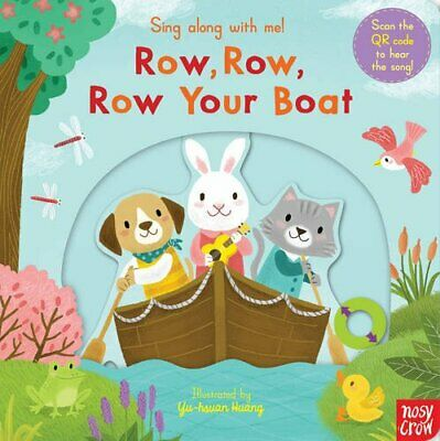 £2.25 • Buy Sing Along With Me! Row, Row, Row Your Boat By Yu-hsuan Huang