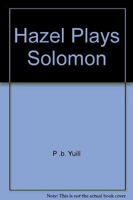 £6.99 • Buy Hazel Plays Solomon By P .b. Yuill Paperback Book The Cheap Fast Free Post