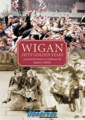 Wigan: Fifty Golden Years Hardback Book The Cheap Fast Free Post • 7.99£