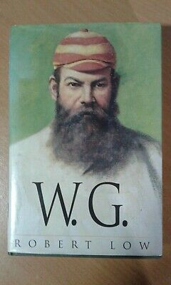 W. G. Life Of W G Grace  By Robert Low. Richard Cohen Books 1st. Ed. (Hdbk, 1997 • 12£