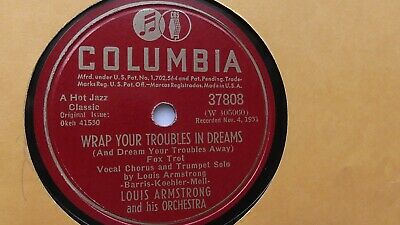Louis Armstrong 78rpm Single 10-inch Columbia Records #37808 Wrap Your Troubles  • 19.99$