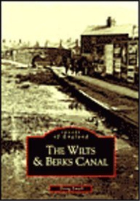Small-The Wilts & Berks Canal (Images Of England) BOOK NEW • 10.14£