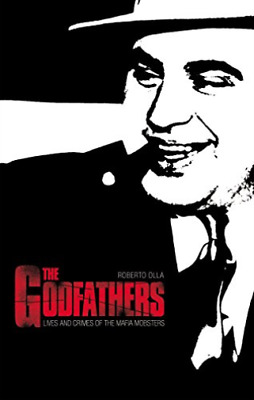 Olla Roberto-Godfathers (Lives And Crimes Of Mafia Mobsters) BOOK NEW • 8.71£