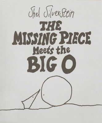 The Missing Piece Meets The Big O By Shel Silverstein FREE Shipping, Save £s • 12£