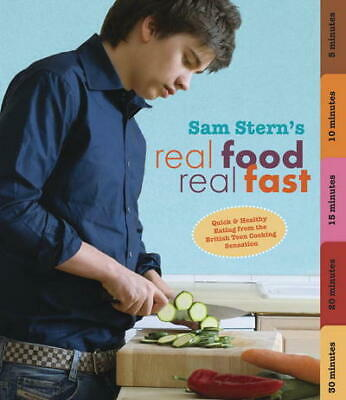 Real Food, Real Fast By Sam Stern (Paperback) Expertly Refurbished Product • 1.65£