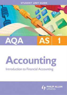 £3.29 • Buy AQA AS Accounting: Unit 1: Introduction To Financial Accounting (Aqa As Level),