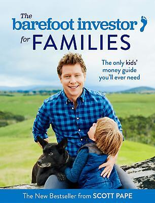 AU105.12 • Buy The Barefoot Investor For Families: The Only Kids' Money Guide You'll Ever Need