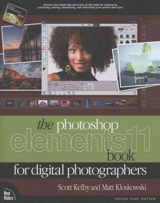 £3.60 • Buy The Photoshop Elements 11 Book For Digital Photographers By Scott Kelby