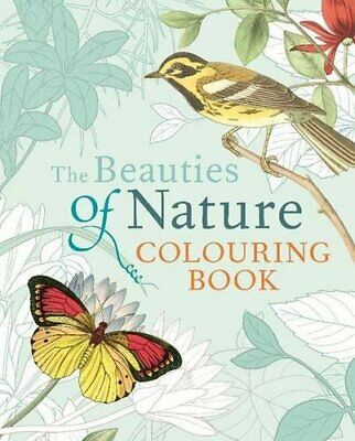 £5.49 • Buy The Beauties Of Nature Colouring (Colouring Books) By Arcturus Publishing Book
