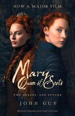 Mary Queen Of Scots Film Tie-in By John Guy 9780008304904 | Brand New • 8.86£