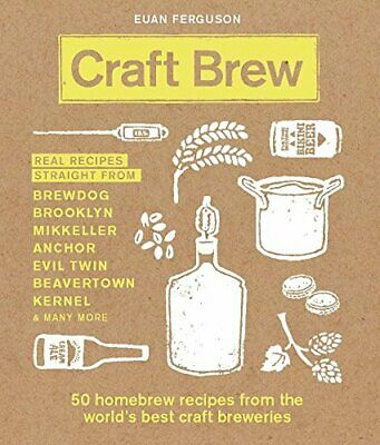 £6.99 • Buy Craft Brew: 50 Homebrew Recipes From The World's Best Craft... By Ferguson, Euan