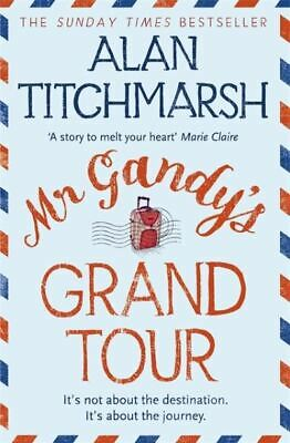 £3.15 • Buy Mr Gandy's Grand Tour By Alan Titchmarsh (Paperback) FREE Shipping, Save £s