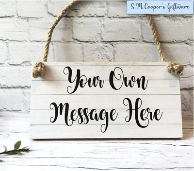 Personalised Gift Any Text Custom Printed Wood Sign Plaque Choose Own Wording  • 6.99£