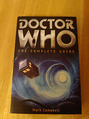 £8.52 • Buy Doctor Who The Complete Guide By Mark Campbell Paper Back
