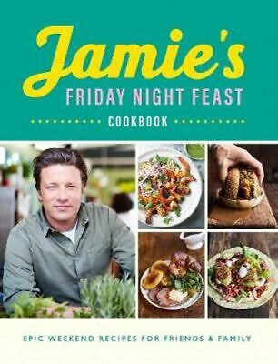 AU27.75 • Buy NEW Jamie's Friday Night Feast Cookbook By Jamie Oliver Paperback Free Shipping