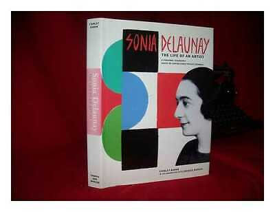 Sonia Delaunay : The Life Of An Artist • 64.60£