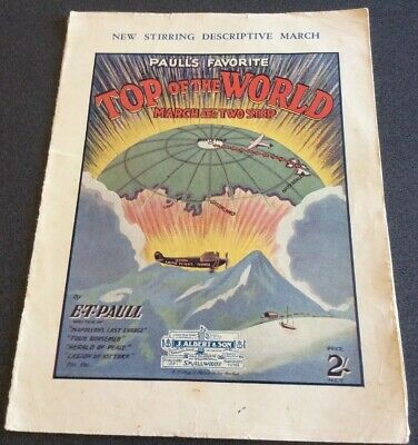 $19.85 • Buy 1926 E.T. Paull Australia  Sheet Music TOP OF THE WORLD March Fokker Plane