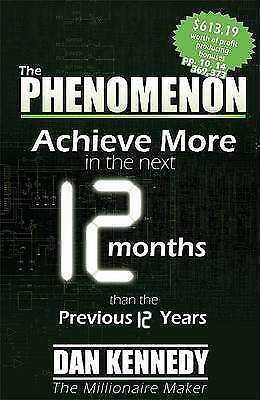 Kennedy, Dan S : The Phenomenon: Achieve More In The Next FREE Shipping, Save £s • 10.56£