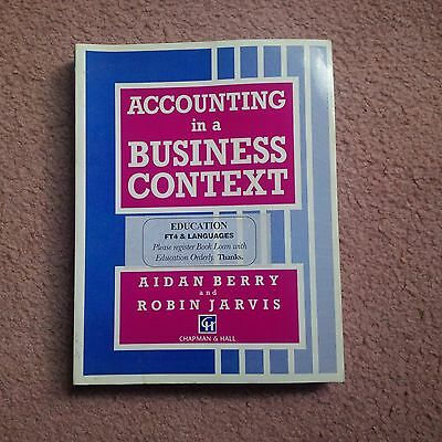 Accounting In A Business Context (Business In Context Series) By Aidan Berry • 4£