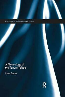 A Genealogy Of The Torture Taboo, Barnes, Jamal 9780367221584 Free Shipping,, • 43.84£