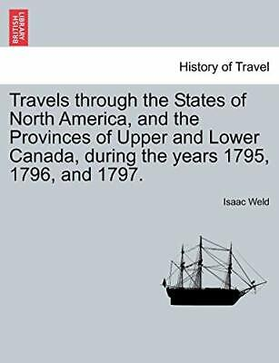 Travels Through The States Of North America, An, Wel,, • 22.48£