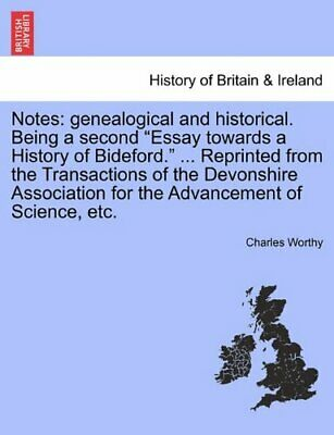 Notes: Genealogical And Historical. Being A Sec, Worthy, Charles,, • 14.44£