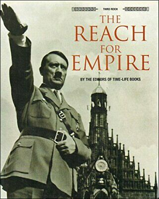 The Reach For Empire (Third Reich), Time-Life, Used; Good Book • 5.24£