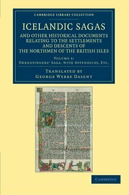 Icelandic Sagas And Other Historical Documents . Dasent, Webbe PF.# • 39.52£