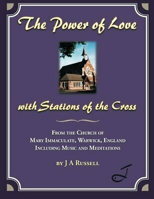 The Power Of Love - With Stations Of The Cross:. Russell, A.# • 18.24£