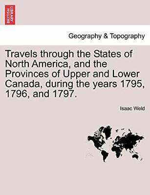 Travels Through The States Of North America, An..# • 23.32£