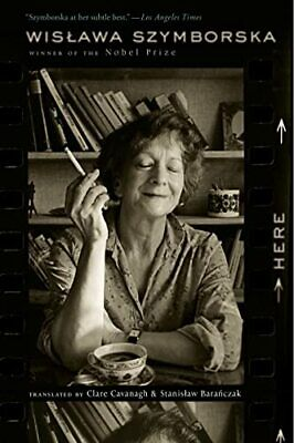 Here By Szymborska, Wislawa Book The Cheap Fast Free Post • 10.99£