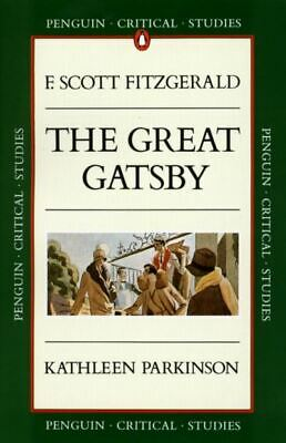 Penguin Critical Studies: The Great Gatsby, F. Scott Fitzgerald: The Great • 2.45£