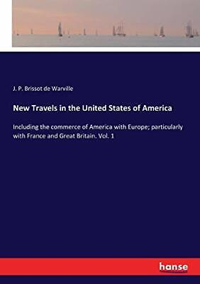 New Travels In The United States Of America :In. De-Warville, P..# • 33.72£