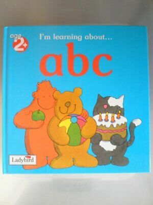I'm Learning About...ABC By Ladybird Hardback Book The Cheap Fast Free Post • 4.49£