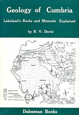 £6.25 • Buy Geology Of Cumbria: Lakeland's Rocks And Minerals Ex... By Davis, R.V. Paperback