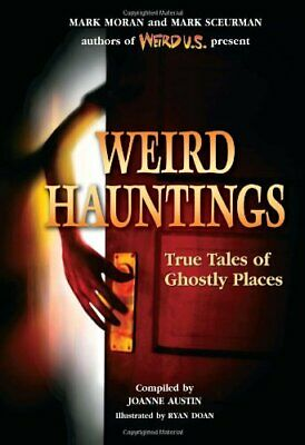 Weird Hauntings: True Tales Of Ghostly Places Book The Cheap Fast Free Post • 23.99£