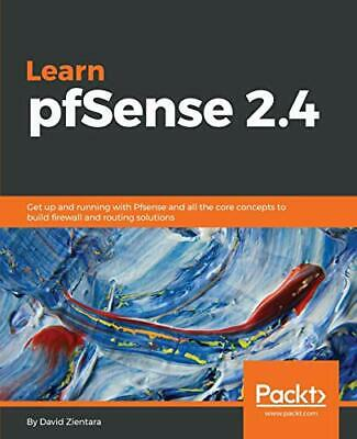 Learn PfSense - Fundamentals Of PfSense 2.4. Zientara, David 9781789343113.# • 40.67£